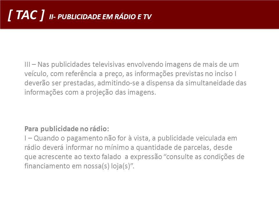 [ TAC ] II- PUBLICIDADE EM RÁDIO E TV